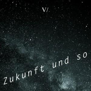 zukunft_und_so